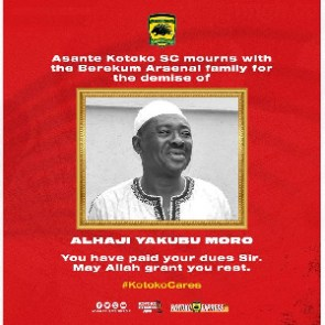 Asante Kotoko morns the death of Berekum Arsenals owner, Alhaji Yakubu Moro