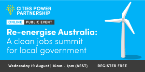 Re-energise Australia: A clean jobs summit for local government