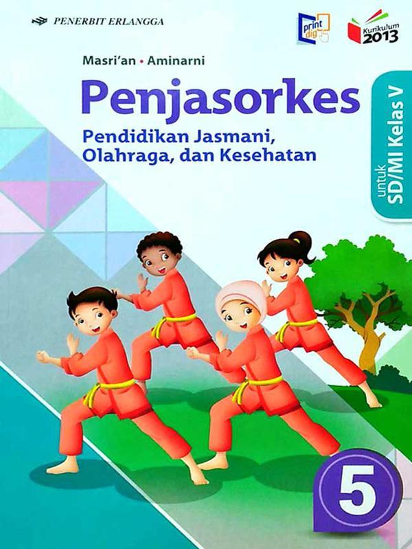 Download Buku Penjaskes Kelas 5 Penerbit Erlangga Pdf
