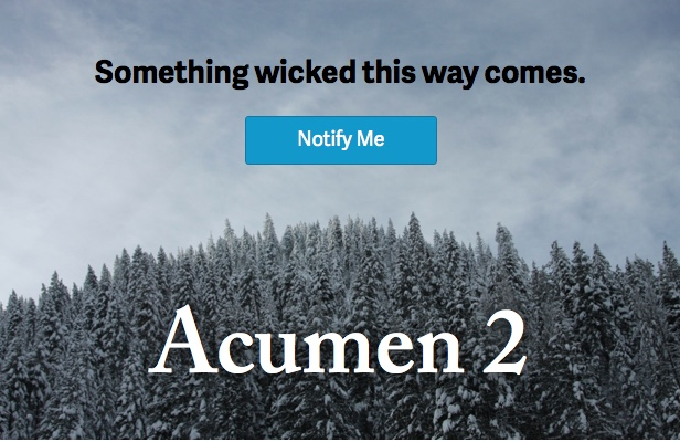 Acumen 2 is coming soon. Subscribe to be notified.