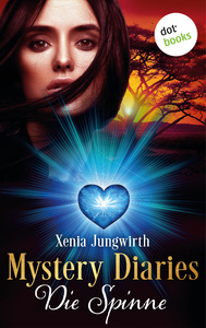 Titel: Mystery Diaries - Zweiter Roman: Die Spinne
