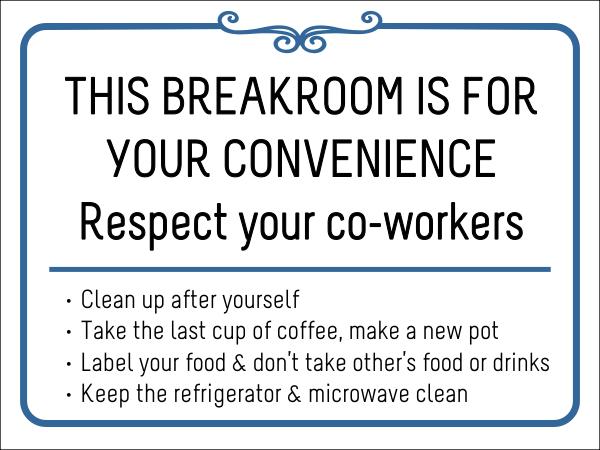 breakroom rules respect vinyl sign