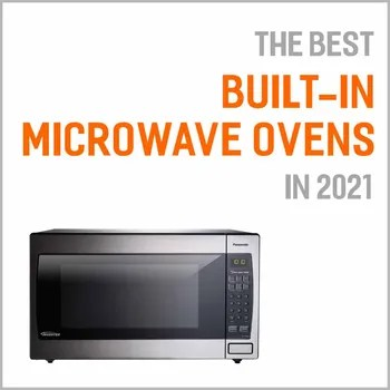 best built in microwave ovens in 2021