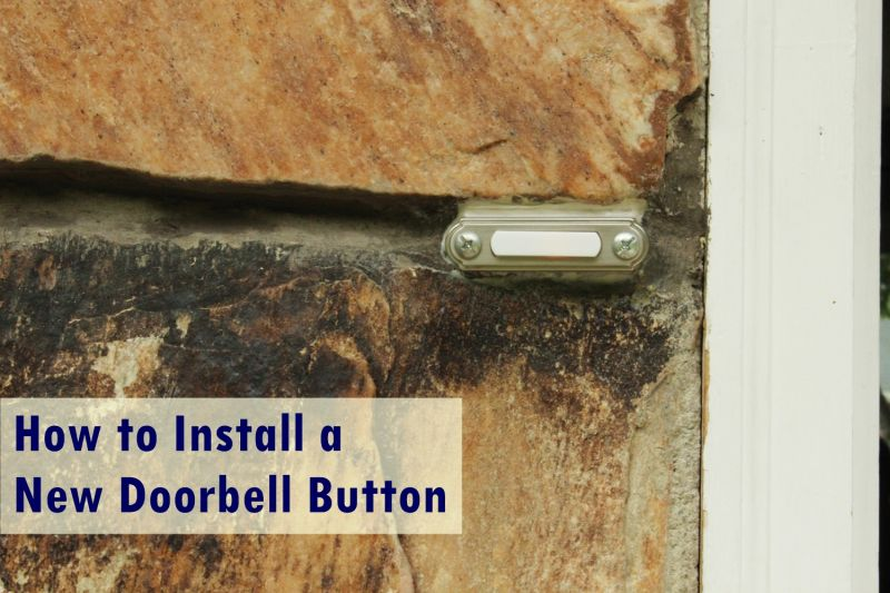 Install a new doorbell buttonn
