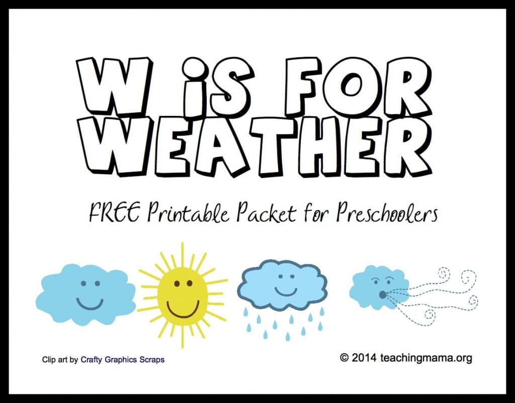 Free W Is For Weather Preschool Printable Pack