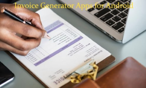 10 Free Invoice Generator Apps for Android invoice generator apps