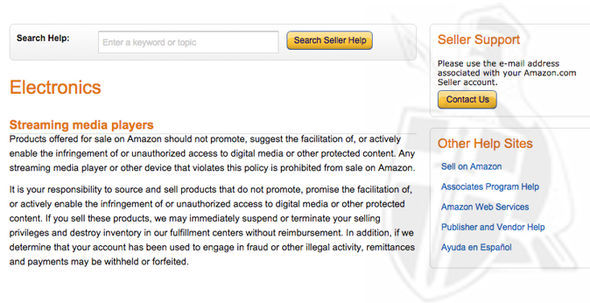 Amazon is very strict about its stance on devices that enable users free access copyrighted content