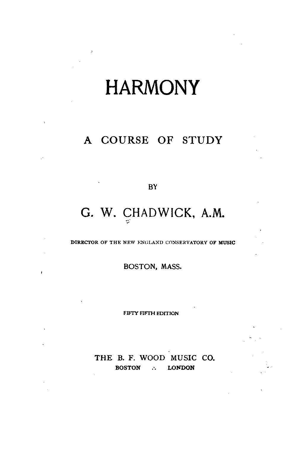 Harmony A Course Of Study Chadwick George Whitefield