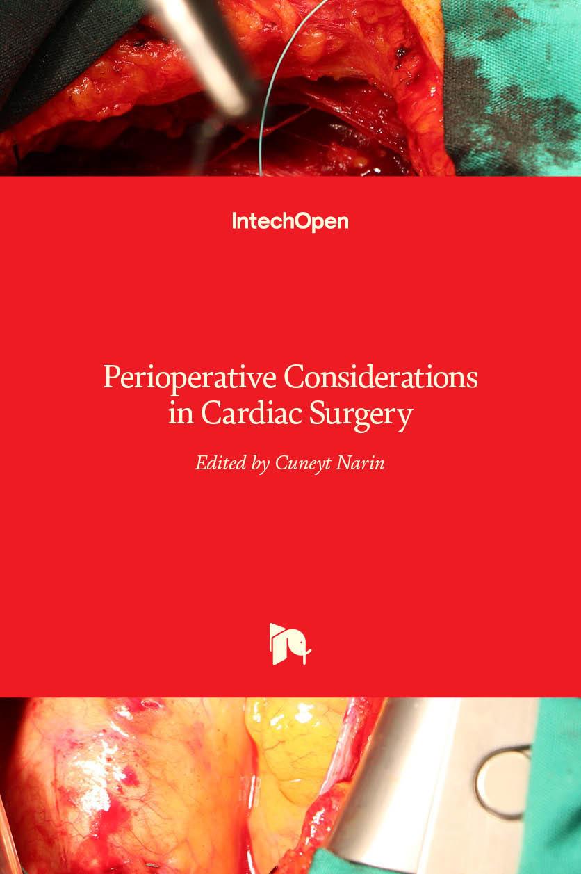 Perioperative Considerations in Cardiac Surgery