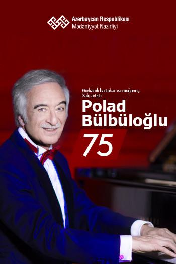 Polad Bülbüloğlu 75 in Heydar Aliyev Palace buy tickets ...