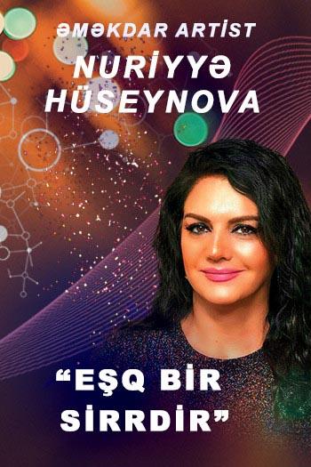 Nuriyyə Hüseynova - Eşq bir sirrdir in buy tickets online ...