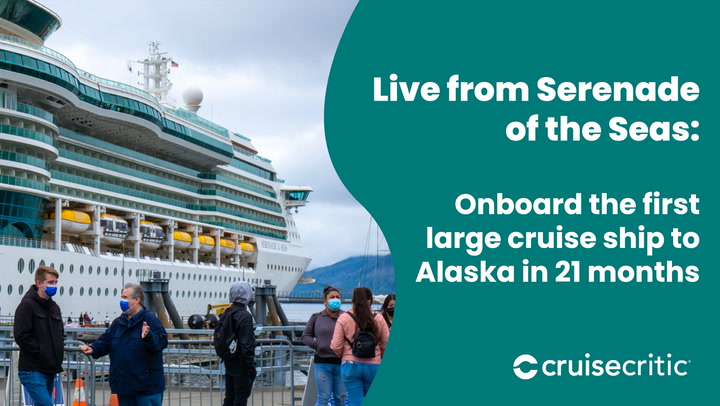 Here's What It's Like Onboard the First Large Cruise Ship to Alaska in 21 Months