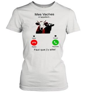 mes vaches mappellent faut que jy aille shirt classic womens t shirt