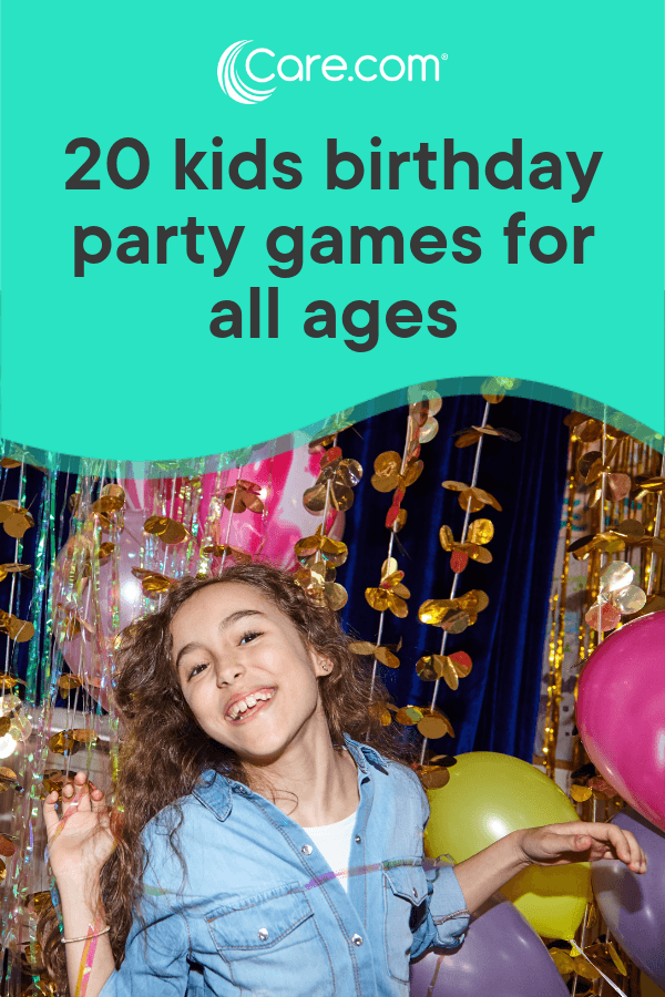 20 Best Birthday Party Games For Kids Of All Ages - Care.com