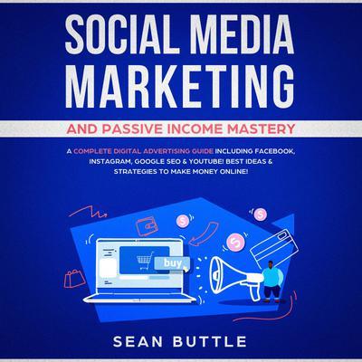 Libro.fm | Social Media Marketing and Passive Income ...
