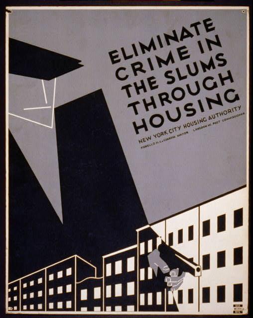 Eliminate crime in the slums through housing