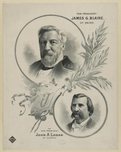 For president James G. Blaine, of Maine - for vice president John A. Logan, of Illinois