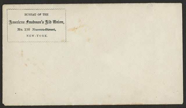 [Return envelope of the Bureau of the American Freedmen's Aid Union, No. 130 Nassau-Street, New York]