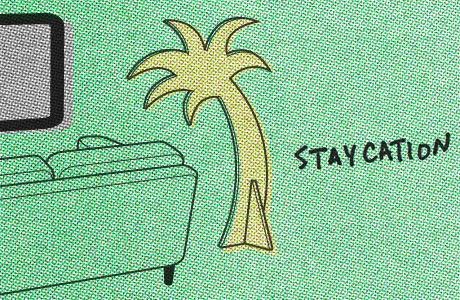 06 Staycation