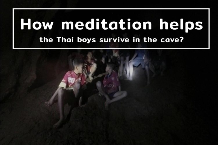 How-Meditation-Helps-The-Thai-Boys-Survive-in-the-Cave
