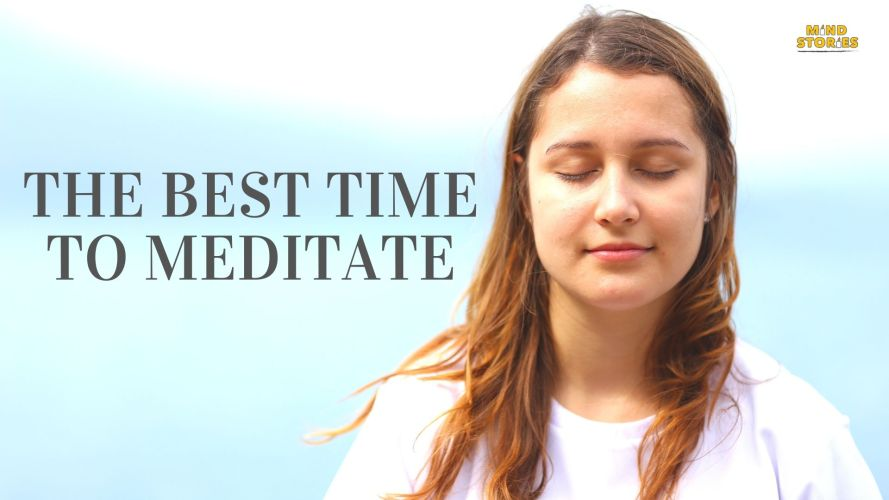 The best time of meditate