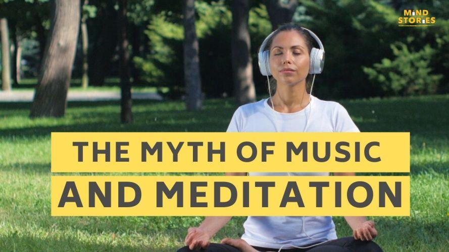 the myth of music and meditation1