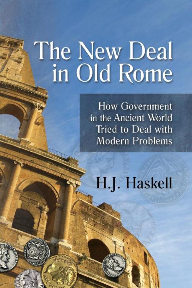 El New Deal en la Antigua Roma por HJ Haskell