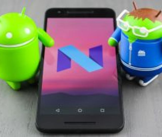 Android N Update Release Date News And Features
