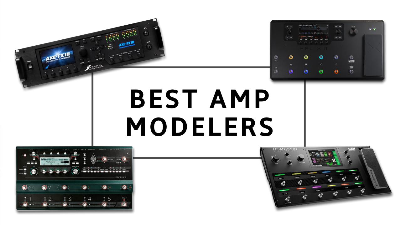 the best amp modelers 2021 rack