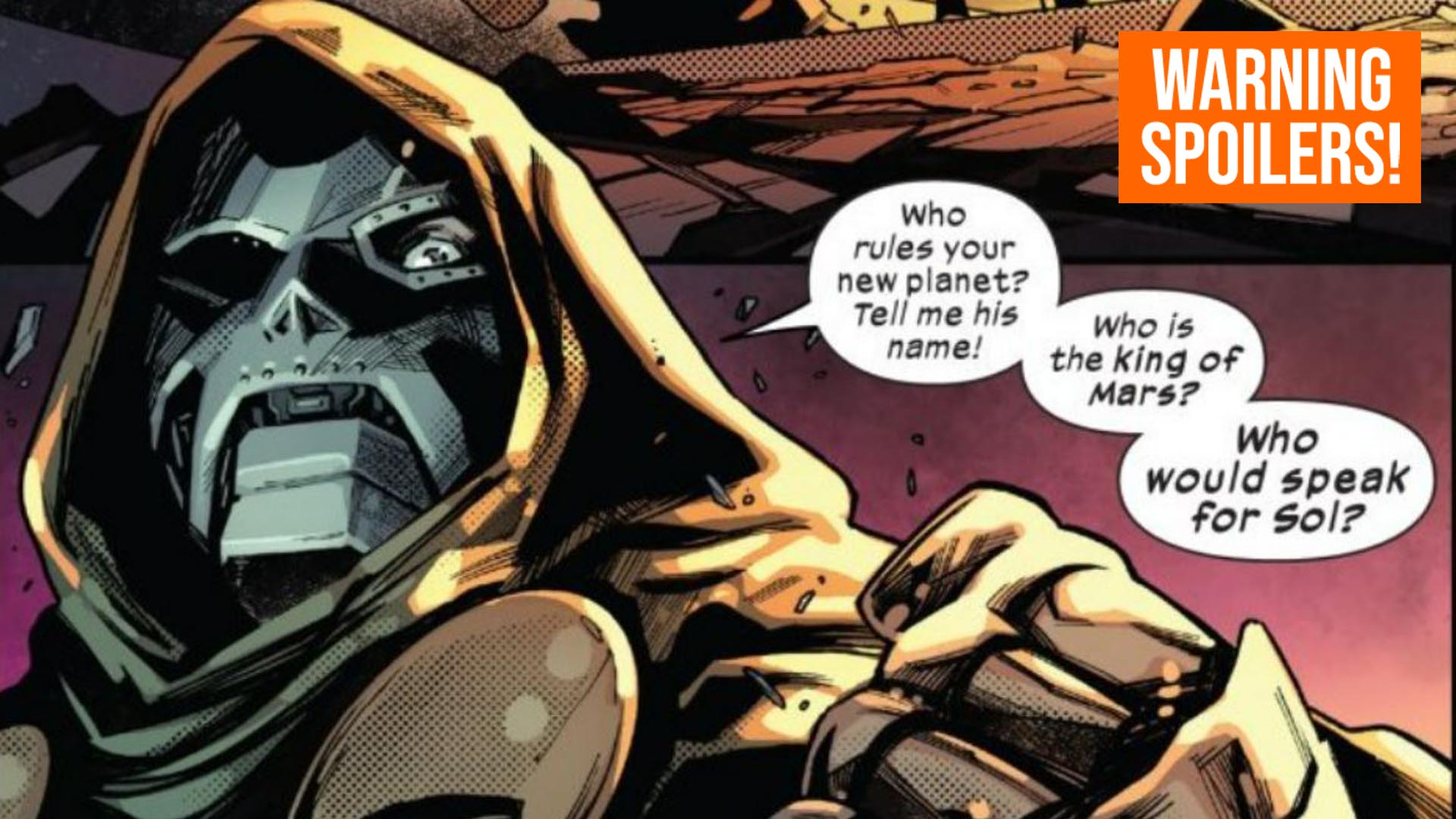 Dr. Doom is asking who would be the king of Mars who speaks for the Sol system.