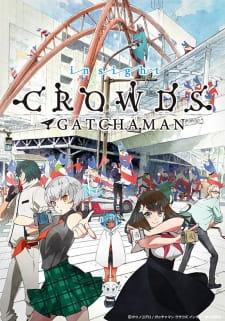 More Gatchamans, yay!