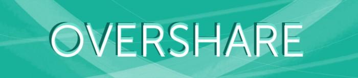 overshare_header_WEB