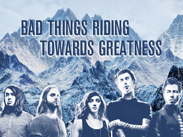 wbe_bad things riding towards greatness_9-16-2014
