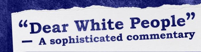 dear white people web