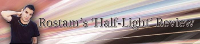 Rostam Half Light Review_WEB (1)
