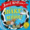 There's a Snake in my School by David Walliams