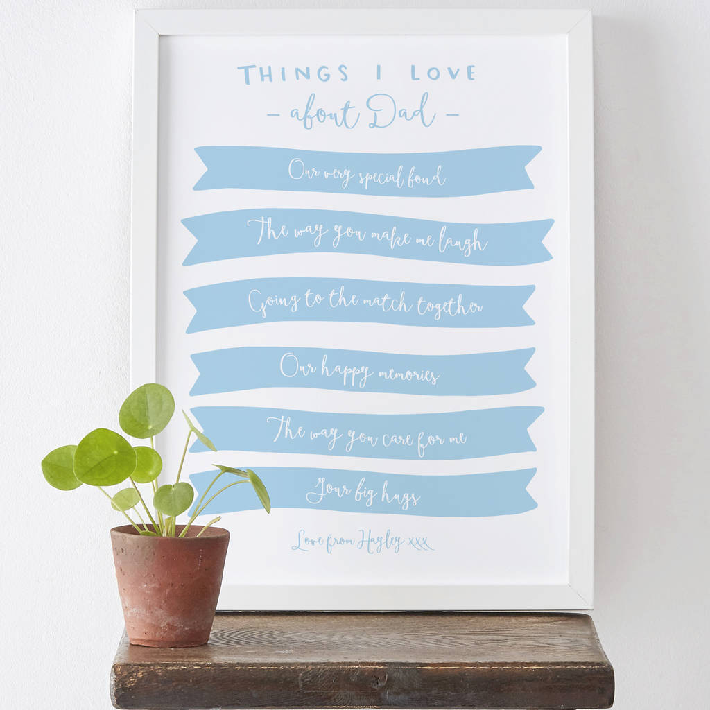 Things We Love About Dad Print By Old English Company