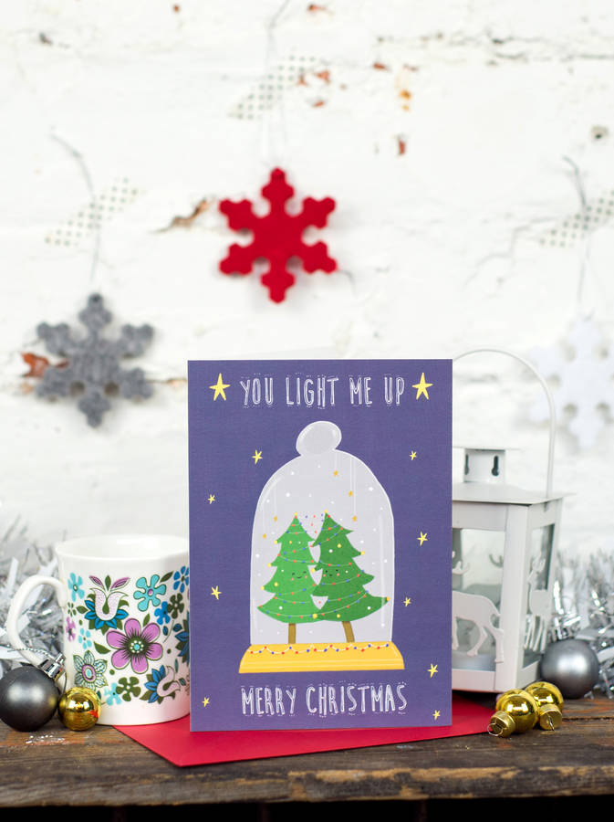 Christmas Tree You Light Me Up Card By Louise Wright
