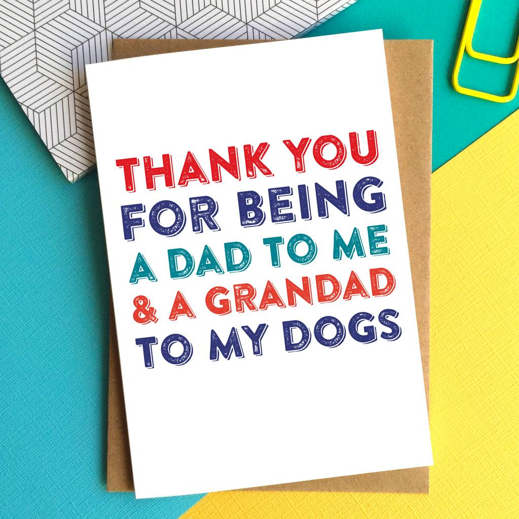Thank You Dad Grandad To The Dog Card By Do You Punctuate