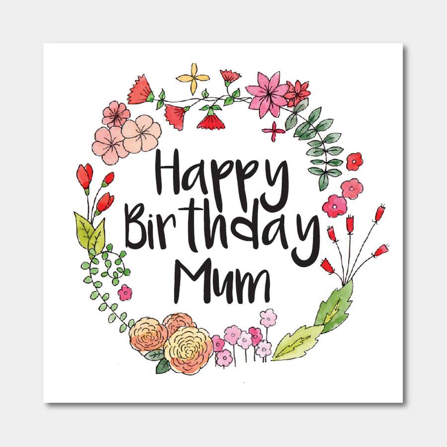 Floral Happy Birthday Mum Card By Ivorymint Stationery