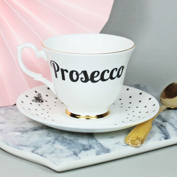 'Prosecco' Tea Cup And Saucer
