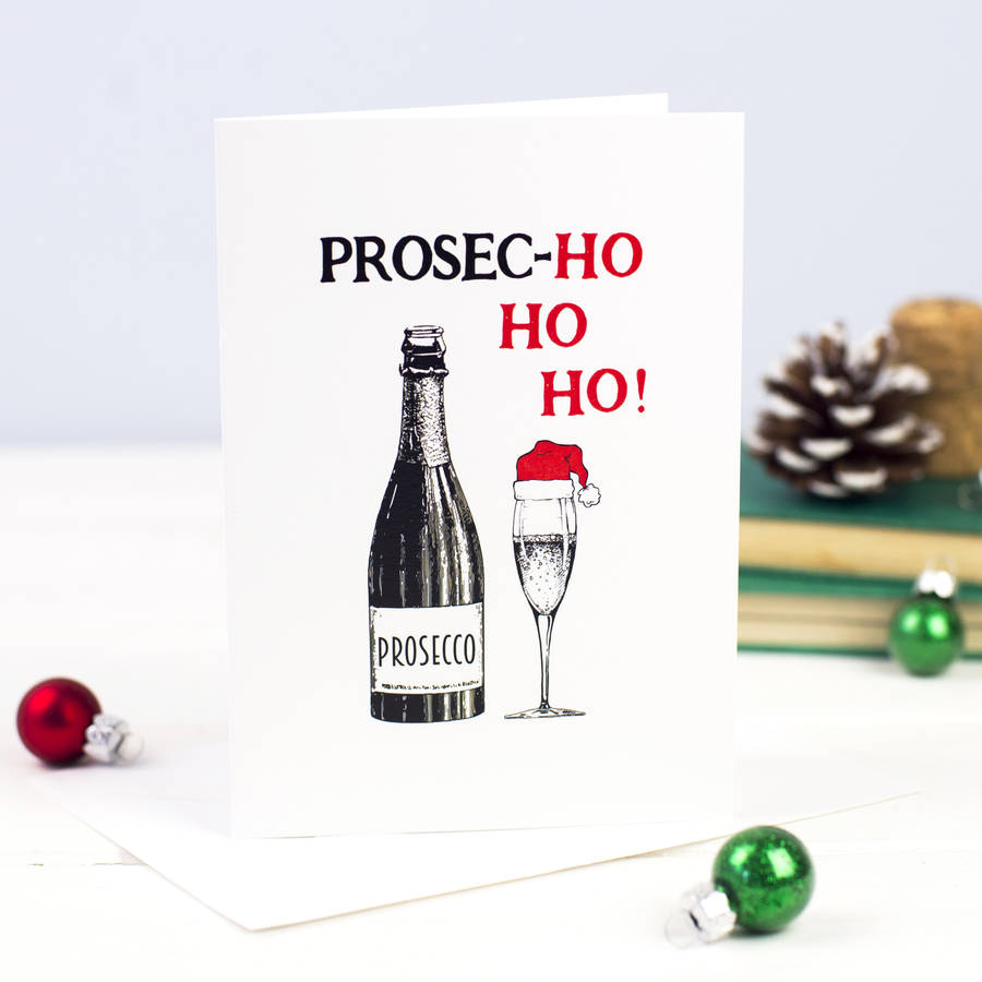 Funny Prosecco Christmas Card By Of Life Amp Lemons