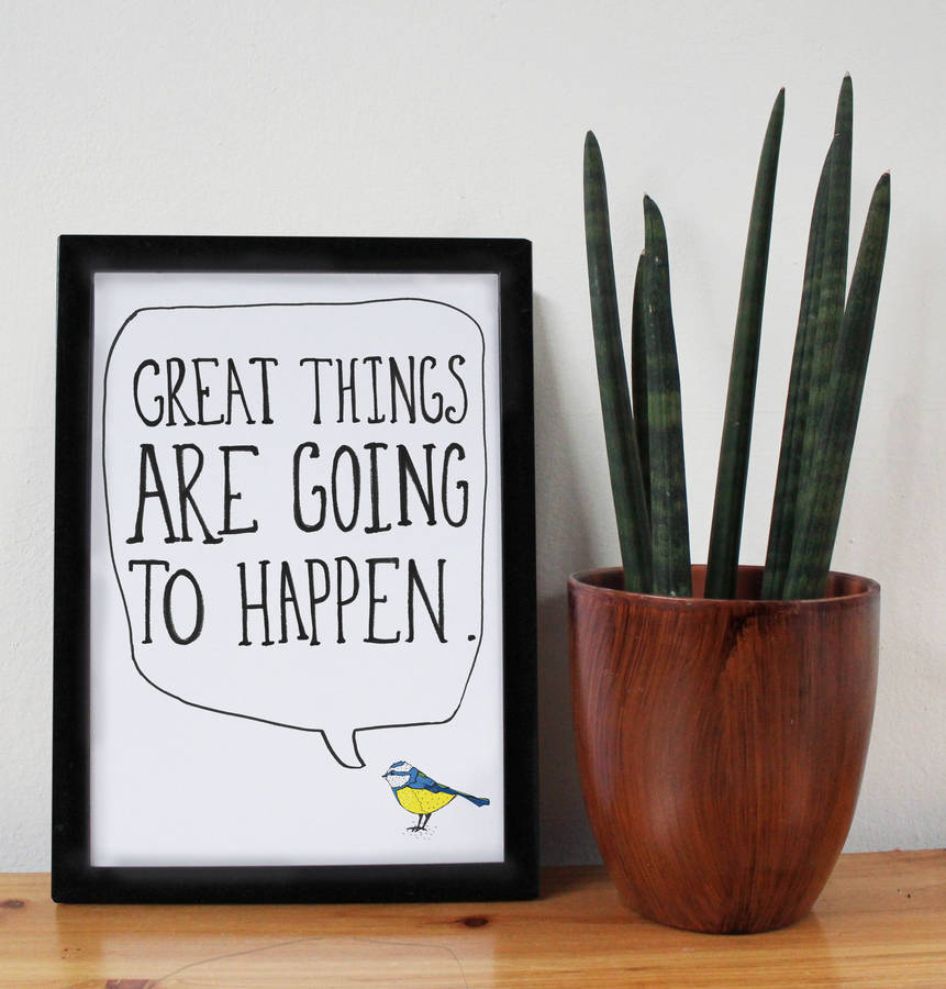 'great Things Are Going To Happen' Motivational Print By ... on Outstanding Things  id=85158