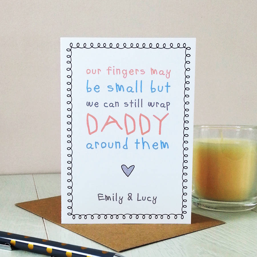 My Fingers May Be Small But Cute Daddy Card By Cloud 9