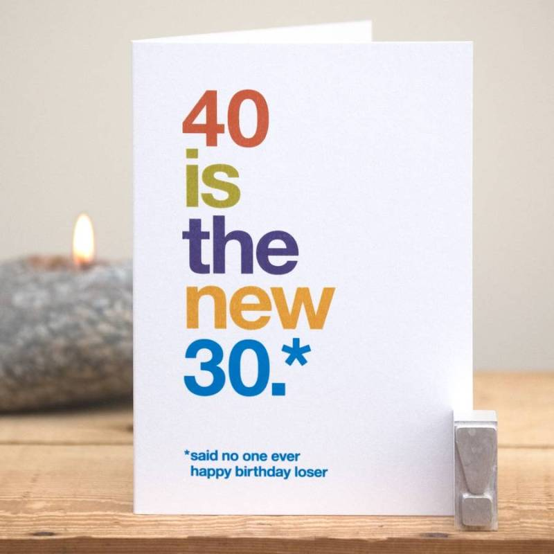 Funny Happy 40th Birthday Cards Infocards
