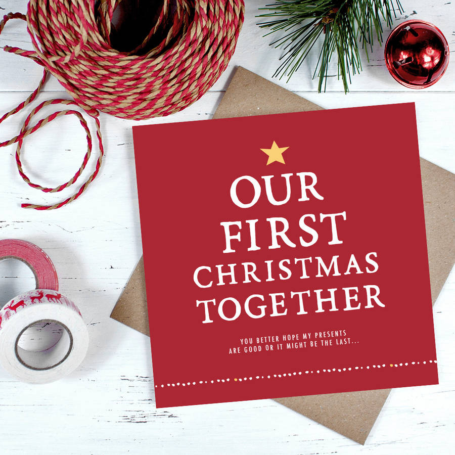 Our First Christmas Together Christmas Card By Zoe
