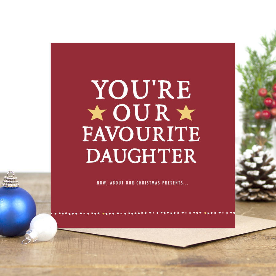 Youre Our Favourite Daughter Christmas Card By Zoe