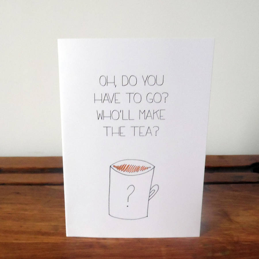 Funny Leaving Card By Witty Hearts