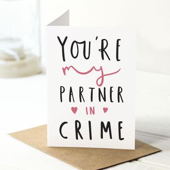 Partner In Crime Valentine's Card