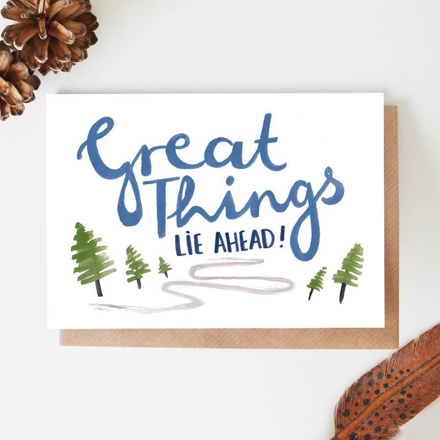 'great things lie ahead' blank card by jade fisher ... on Outstanding Things  id=80562